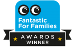 Fantastic for Families awards winner